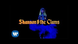 Shannon & the Clams - Did You Love Me [Official Video]