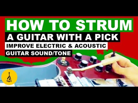 How To Strum An Electric Guitar Properly With A Pick