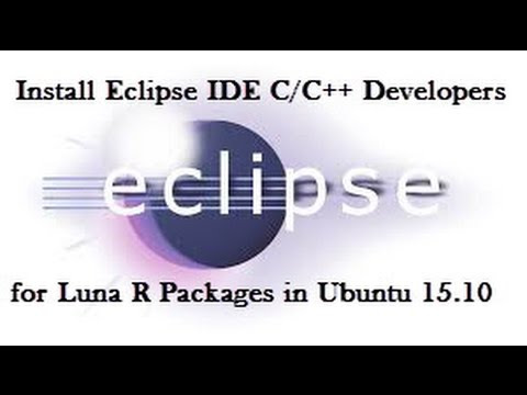 How to Install Eclipse IDE C/C++ Developers for Luna R Packages in Ubuntu 15.10