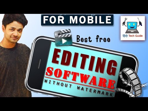 Best video editing app for mobile | 100% FREE