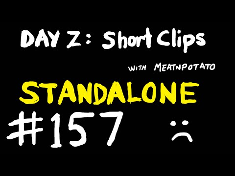 DAYZ Short Clips #157 :: STANDALONE .60 UPDATE :: 3 years of tears!