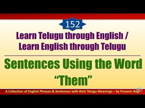 152 - Spoken Telugu (Intermediate Level) Learning Videos - Sentences Using the Word