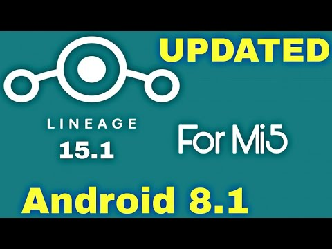 Official Lineage OS 15.1 For Mi5 | Android 8.1 (Oreo)