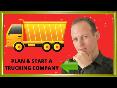 How to write a business plan for a trucking business & start a trucking business