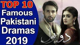 Top 10 Famous Pakistani Dramas 2019