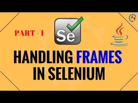 Handling Frames in Selenium - Part 1 - Java