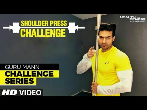 Week 3 - SHOULDER PRESS CHALLENGE l Guru Mann Challenge Series