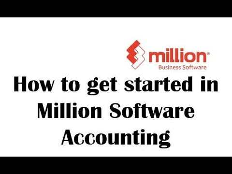 Tutorial 3: How to get started in Million Software Accounting