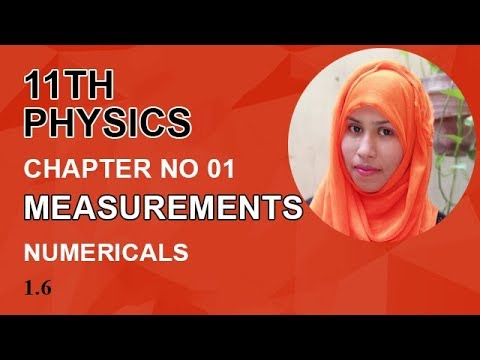 FSC Physics book 1, Ch 1, Numerical Problems, Problem no 1.6 -Inter Part 1 Physics.
