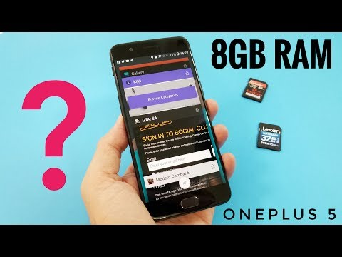 OnePlus 5 with 8GB RAM - Useful or just a Gimmick?