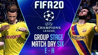 FIFA 20 UEFA CHAMPIONS LEAGUE | Match Day 6 Highlights (Group E - H)
