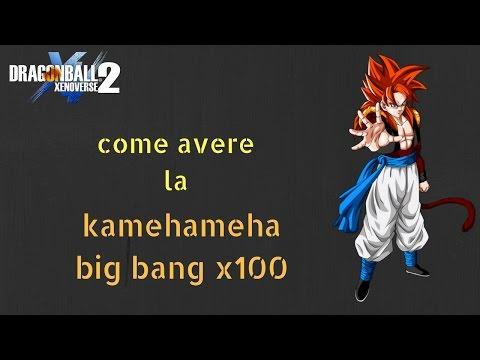XENOVERSE 2: COME AVERE LA KAMEHAMEHA BIG BANG X100 [tutorial ita]