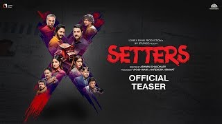 SETTERS | Official Teaser | Aftab Shivdasani | Shreyas Talpade | Ashwini Chaudhary | NH Studioz