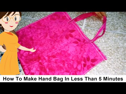 How To Make Hand Bag In Less Than 5 Minutes | DIY - Tailoring WIth Usha