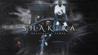 SAMRA & KALAZH44 - SHAKIRA