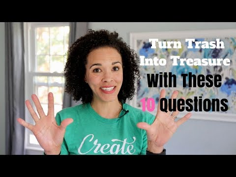 Turn Trash Into Treasure With These 10 Creative Questions! - Thrift Diving