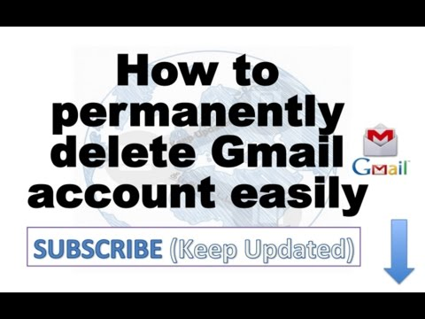 How to permanently delete Gmail account easily
