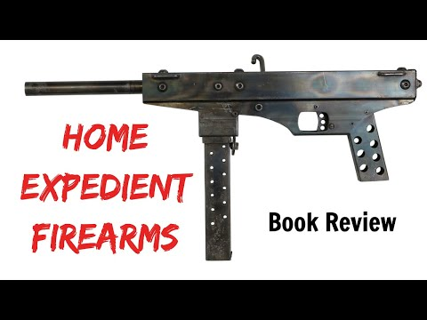 Book Review: Expedient Homemade Firearms