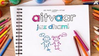 Aitvaar - Official Music Video | Pieces Of Me | Jaz Dhami | V Rakx