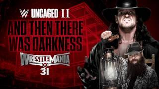 WrestleMania 31 - And Then There Was Darkness (feat. Shaman's Harvest) [WWE: Uncaged II]