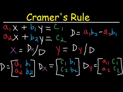 Cramer's Rule - 2x2 & 3x3 Matrices - Solving Systems of Linear Equations - 2 & 3 Variables