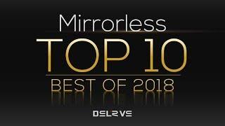 Top 10 Best Mirrorless Cameras 2018