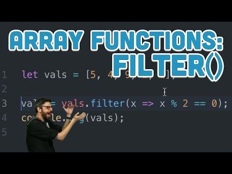 16.8: Array Functions: filter() - Topics of JavaScript/ES6