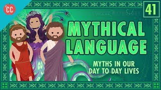 Mythical Language and Idiom: Crash Course World Mythology #41