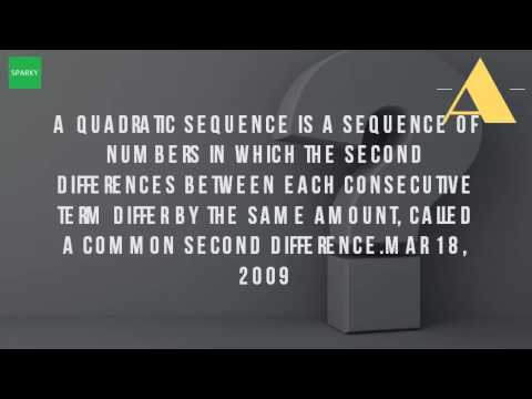 What Is A Quadratic Sequence?