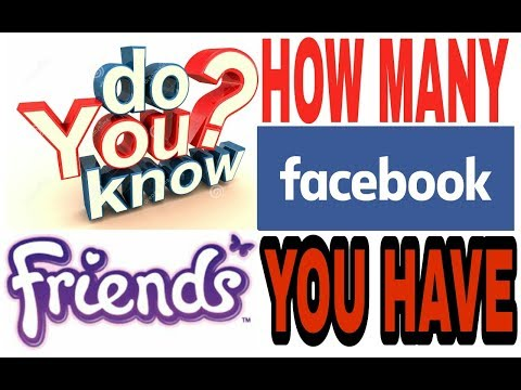 HOW TO FIND TOTAL NUMBER OF FRIENDS ON FACEBOOK ACCOUNT. KNOW YOUR TOTAL NUMBER OF FRIENDS ON FB.