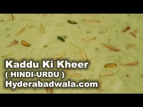 Hyderabadi Kaddu Ki Kheer Recipe in HINDI - URDU