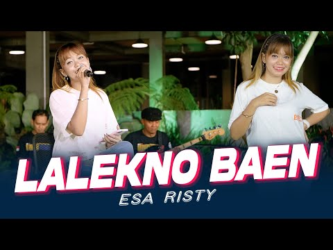 Download Lagu Esa Risty Lalekno Baen Mp3
