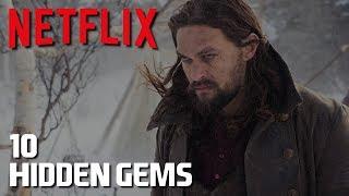 10 Hidden Gems on Netflix to Watch Now! (TV Shows) 2018