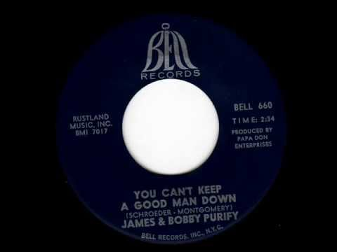 You Can't Keep A Good Man Down  James & Bobby Purify