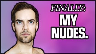 FINALLY: MY NUDES. (JackAsk #81)