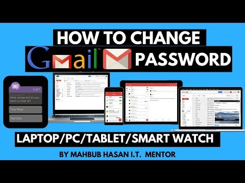 how to change Gmail password in PC/Laptop/Tab/Smartphone/Smartwatch