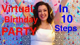 How to Host a Virtual Party in 10 Easy Steps / Zoom Birthday Party in Quarantine