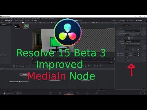Resolve 15 Beta 3   MediaIn Node Improved