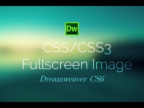 CSS3 Full Screen Background Image - Dreamweaver CS6 Tutorial