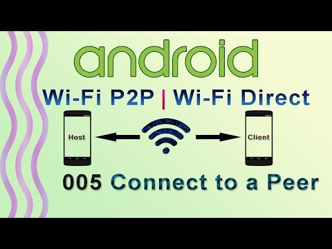 005 : Connect to a Peer for wifi direct : Android WiFi P2P | WiFi Direct Tutorial