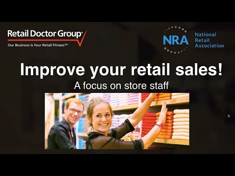 How to improve your retail sales in 20 mins!
