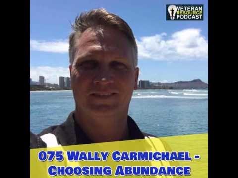 075 Wally Carmichael - Choosing Abundance