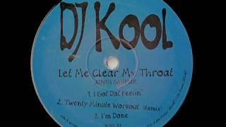 I Got Dat Feelin'   DJ Kool