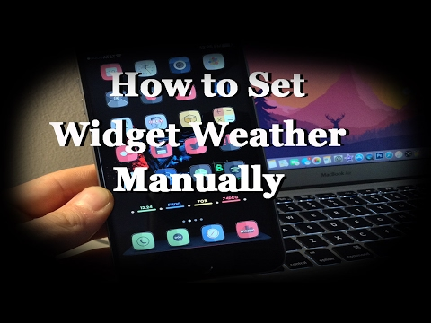 How to manually set weather for widgets iOS 10.2 (Jailbreak)