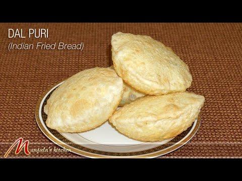 Dal Puri  - Indian Fried Bread by Manjula