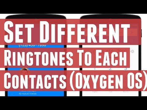 Set Different Ringtones for Each Contacts in OxygenOS