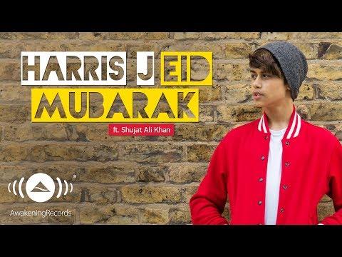 Harris J - Eid Mubarak Ft. Shujat Ali Khan | Official Audio