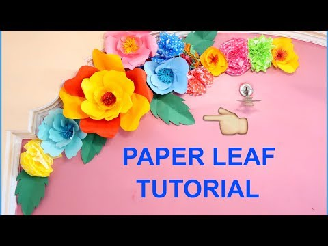 DIY LEAF | DIY GIANT PAPER FLOWER | BIRTHDAY DECORATION IDEAS | WALL DECORATION IDEA | FLOWER PART-2