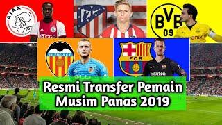 RESMI, Transfer Pemain Yang Pindah Di Musim Panas 2019/2020 - Part 4