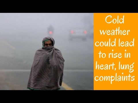 Cold weather could lead to rise in heart, lung complaints